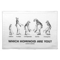 Which Hominoid Are You? (Skeletons Humor) Cloth Placemat