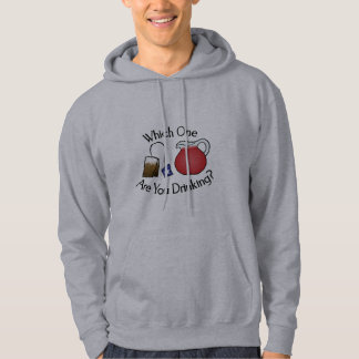 Which One Are You Drinking? Hoodie