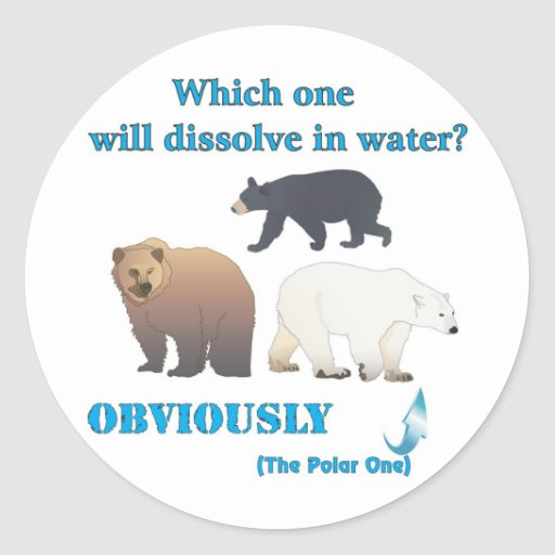 Which one will dissolve in water Polar Chemistry Classic Round Sticker