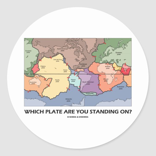 Which Plate Are You Standing On? (Plate Tectonics) Classic Round Sticker