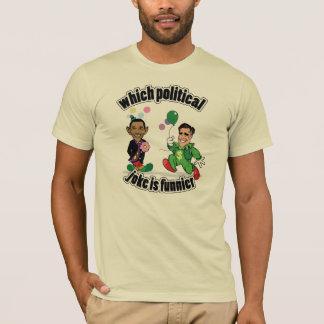 Which Political Joke is Funnier? T-Shirt