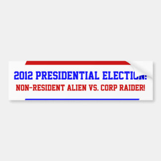 Which? Question 2012 Presidential  Bumper Stickers