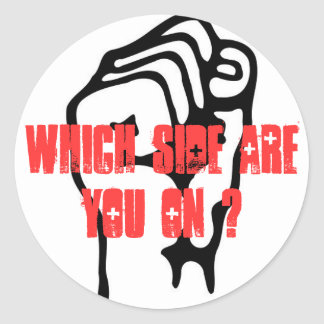 Which Side Are You On? Round Stickers