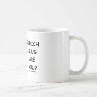Which Slug Are You? Classic White Coffee Mug