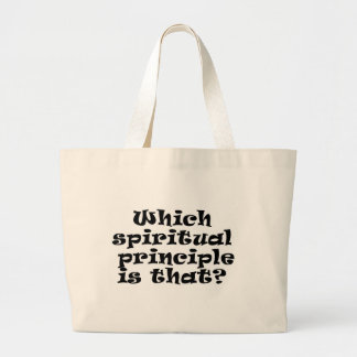 which spiritual principle large tote bag