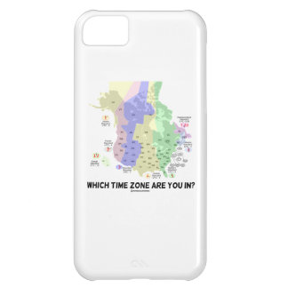 Which Time Zone Are You In? (United States Canada) iPhone 5C Case