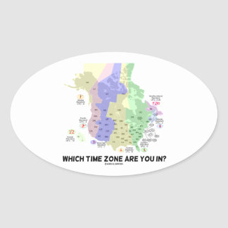 Which Time Zone Are You In? (United States Canada) Oval Sticker
