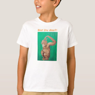 Which you think in such a way…. T-Shirt