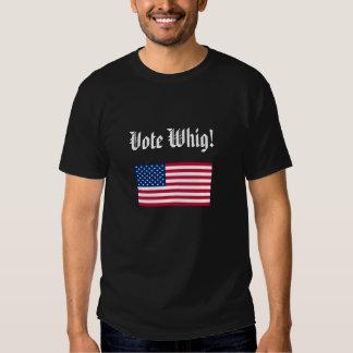 ¡Whig del voto! Playeras