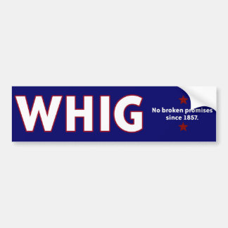 Whig Party Bumper Sticker