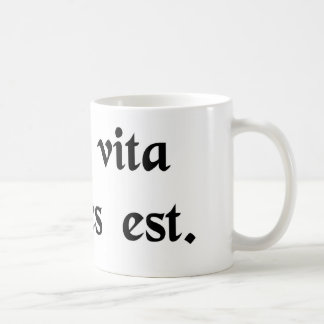 While life is, hope is. coffee mug