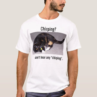 While the cat's away... T-Shirt