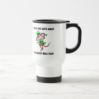 While the cats away, the mouse will play gift coffee mug