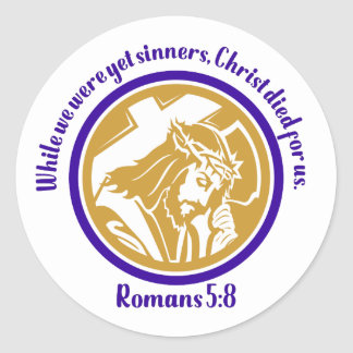 While We Were Yet Sinners Christ And Cross Classic Round Sticker