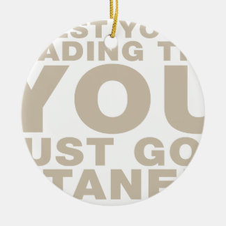 Whilst You re Reading This You Just Got Titaned Christmas Tree Ornaments