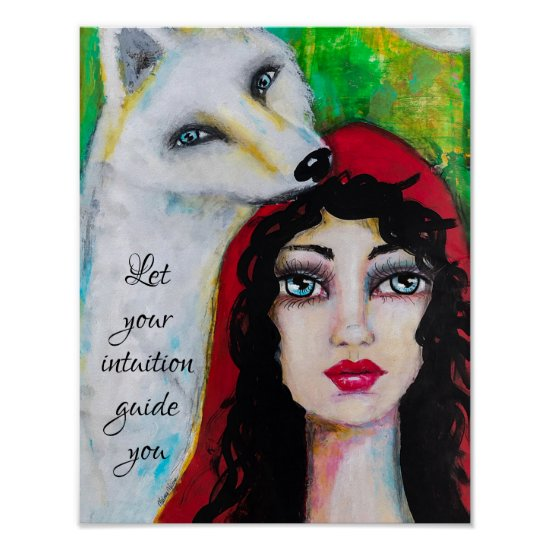 Whimsical Art Woman Inspirational Quote White Wolf Poster
