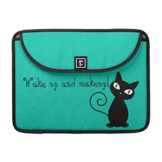 Whimsical Black Cat, Glittery-Wake up and makeup! Sleeve For MacBook Pro