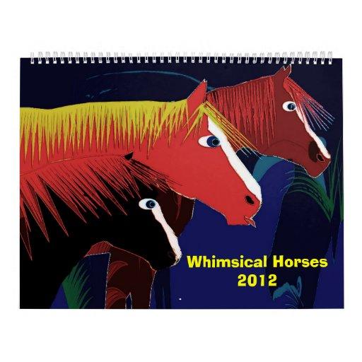 Whimsical Horses2012 Wall Calendars
