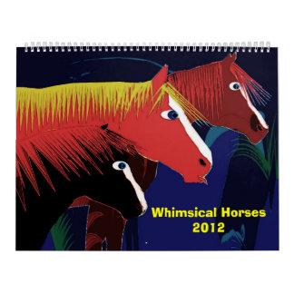 Whimsical Horses2012 Calendar