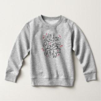 Whimsical Inspirational Love Quote   Sweatshirt
