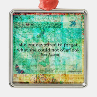 Whimsical JANE AUSTEN Pride and Prejudice QUOTE Metal Ornament