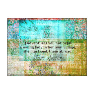 Whimsical Jane Austen quote adventure and travel Canvas Print