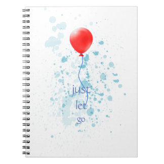 Whimsical Just Let Go Red Balloon Blue Paint Notebook