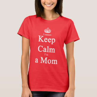 Whimsical Mom Cannot Keep Calm Dark Shirt