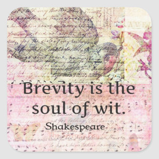 Whimsical Shakespeare quote from Hamlet Square Sticker