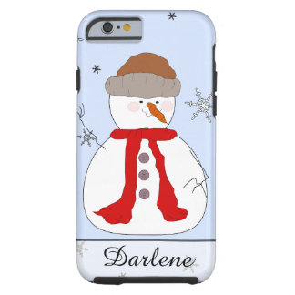 Whimsical Snowman, Red Scarf, Hat, Snowflakes Name Tough iPhone 6 Case