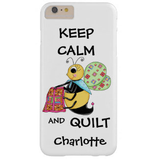 Whimsy Keep Calm and Quilt Bee Name Personalized Barely There iPhone 6 Plus Case