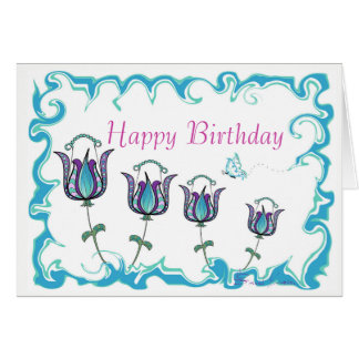 Whimsy Tulips -Happy Birthday Greeting Card