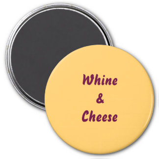 Whine&Cheese Magnet