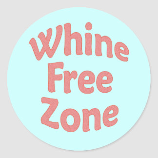 Whine Free Zone Stickers