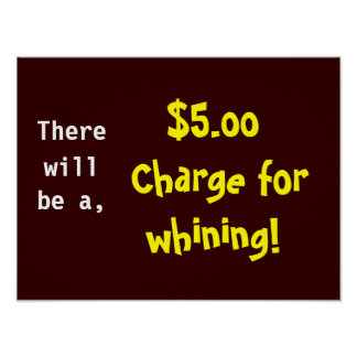 WHINING CHARGE poster