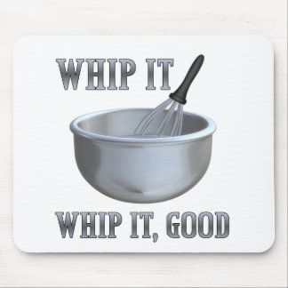 Whip It! Mouse Pad