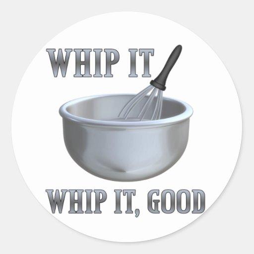 Whip It! Round Sticker