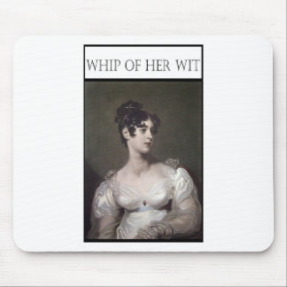 WHIP OF HER WIT MOUSE PAD