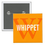 Whippet Breed Monogram Design 2 Inch Square Button