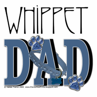Whippet DAD Acrylic Cut Outs