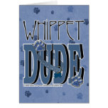 Whippet DUDE Greeting Card