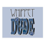 Whippet DUDE Postcard