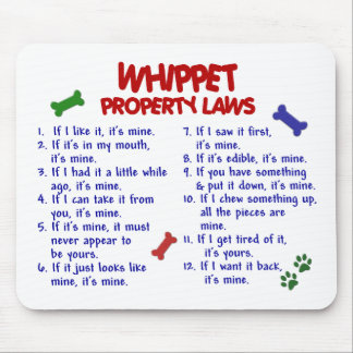 WHIPPET Property Laws 2 Mouse Pad