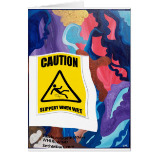 Whirlwind Slippery When Wet Card