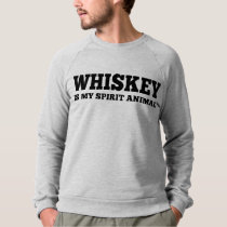 Whiskey Is My Spirit Animal Sweatshirt