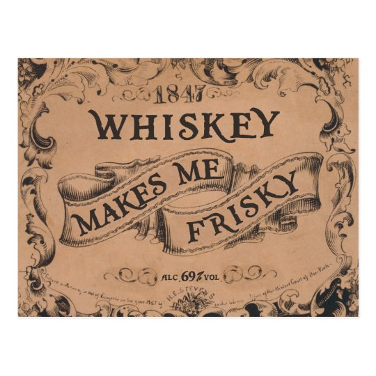 Whiskey makes me frisky postcard