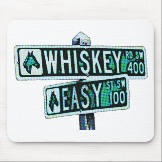 Whiskey Rode and Easy Street 2 Mouse Pad
