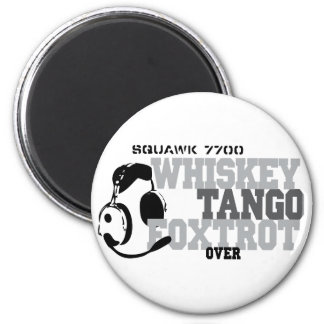 Whiskey Tango Foxtrot - Aviation Humor 2 Inch Round Magnet