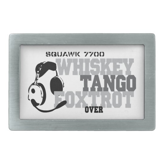 Whiskey Tango Foxtrot - Aviation Humor Belt Buckle