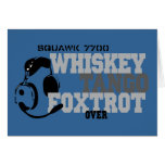 Whiskey Tango Foxtrot - Aviation Humor Greeting Cards
